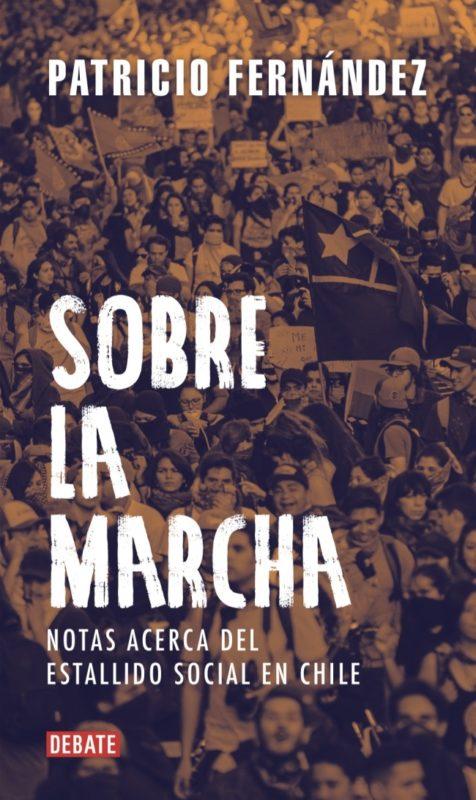 Sobre-la-Marcha_Patricio-Fernandez_Megustaleer