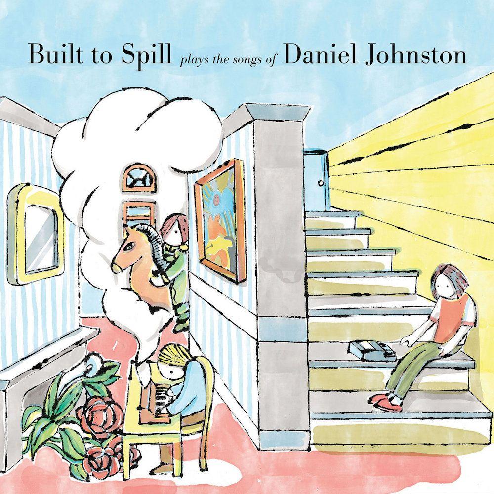 built-to-spill-daniel-johnston-album